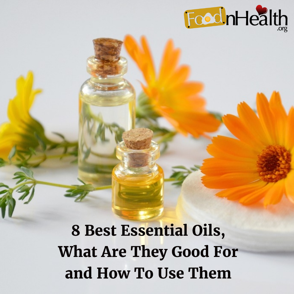 8 Best Essential Oils, and Their Uses